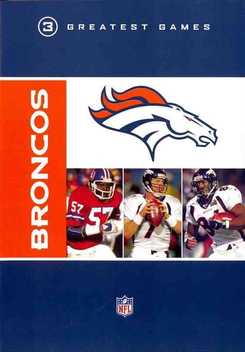 NFL GREATEST GAMES SERIES:DENVER BRON BY NFL GREATEST GAMES (DVD) [2 DISCS]