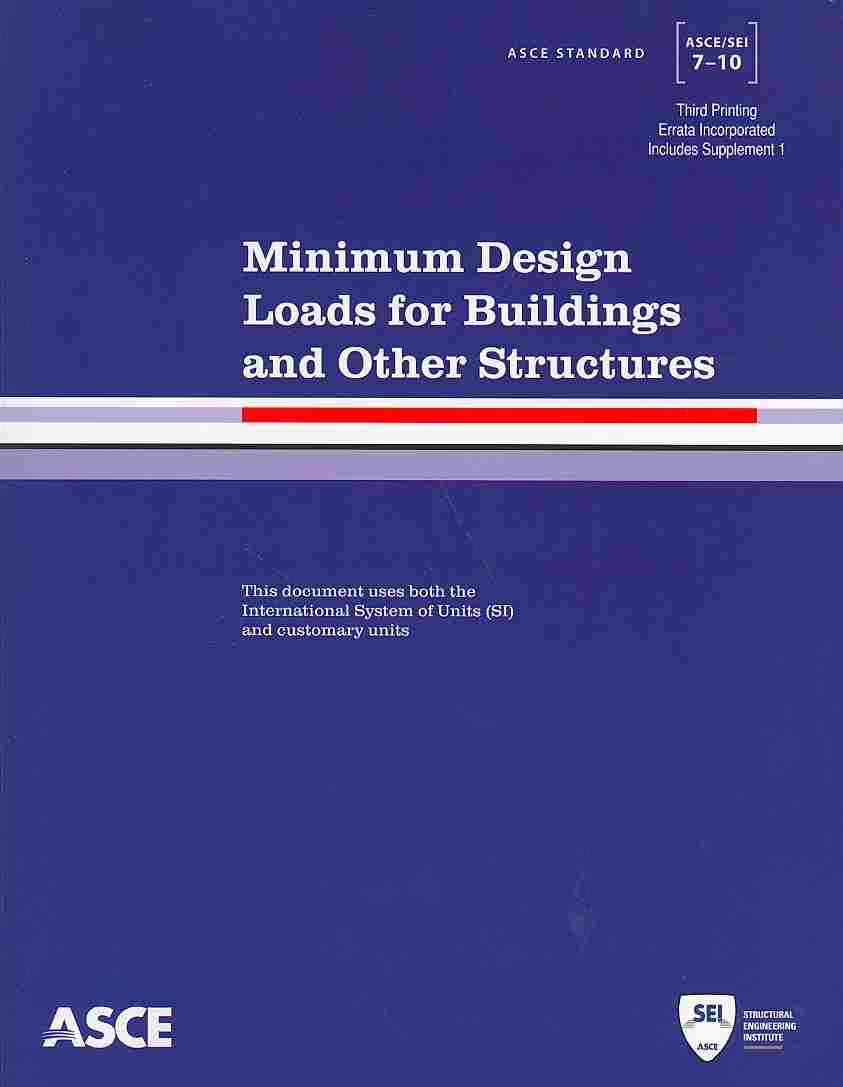 Minimum Design Loads for Buildings and Other Structures By American Society of Civil Engineers (COR)