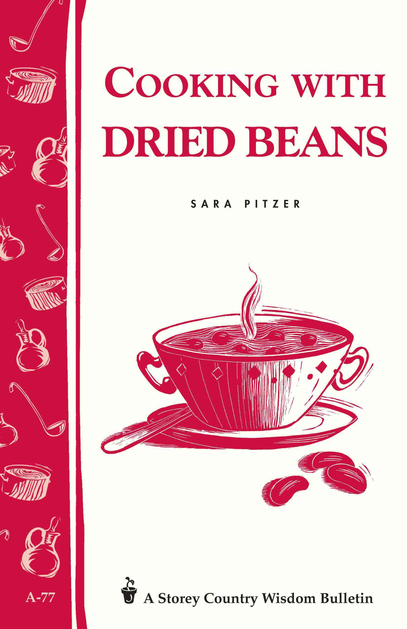 Cooking With Dried Beans, No. A-77 By Pitzer, Sara